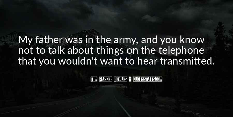 Army Father Quotes #1444308