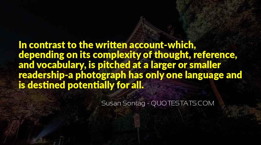 Quotes About The Written Language #1031355