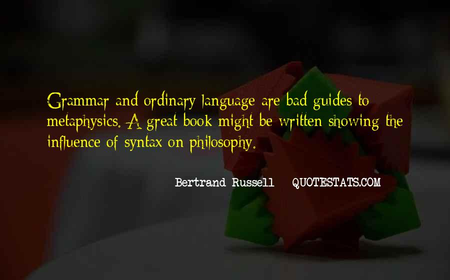 Quotes About The Written Language #1035897