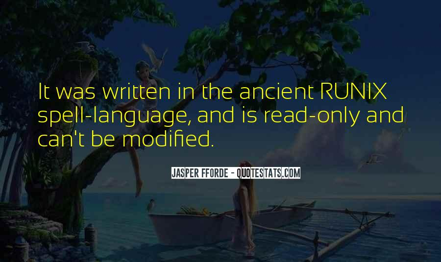 Quotes About The Written Language #1036941
