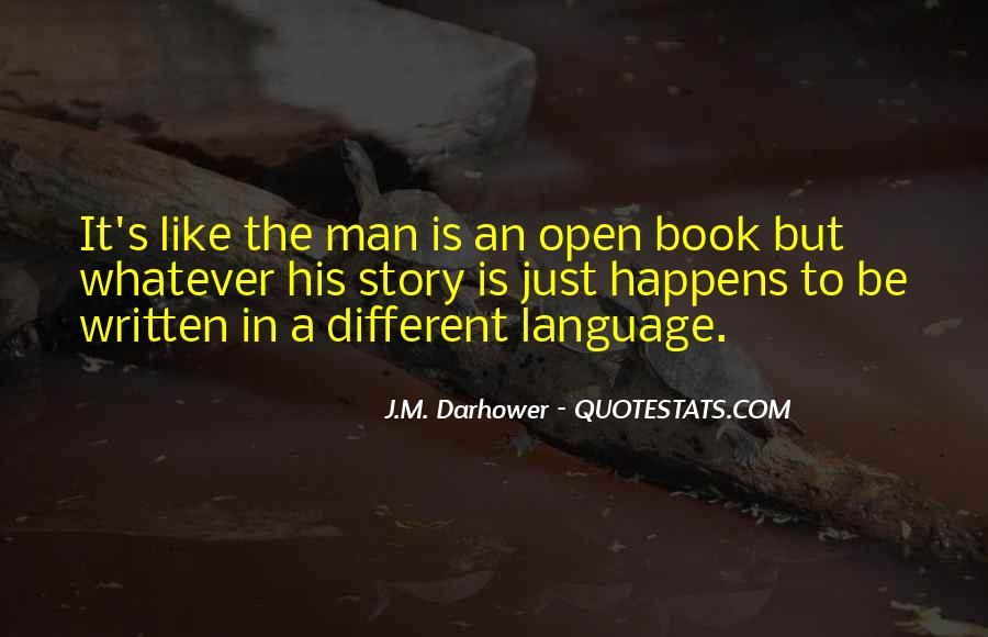 Quotes About The Written Language #1045071