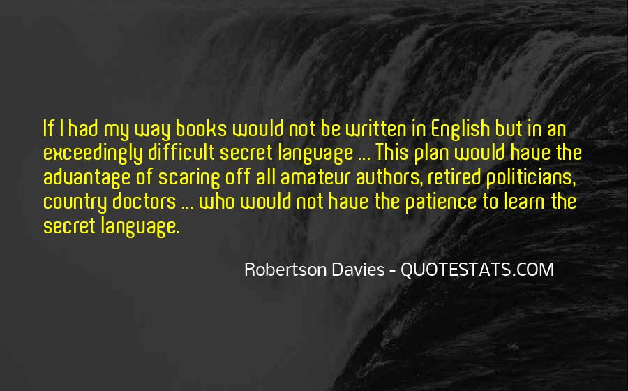 Quotes About The Written Language #1278069