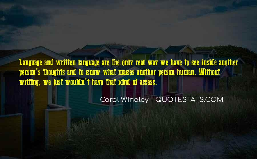 Quotes About The Written Language #152127