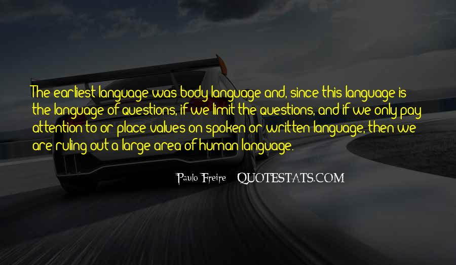 Quotes About The Written Language #24553
