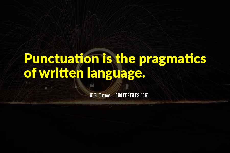 Quotes About The Written Language #483097