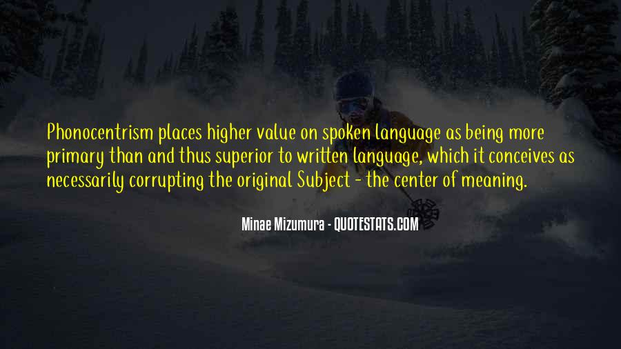 Quotes About The Written Language #544375