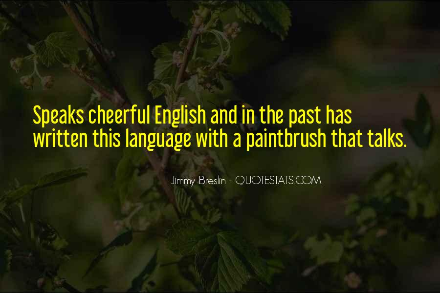 Quotes About The Written Language #620033