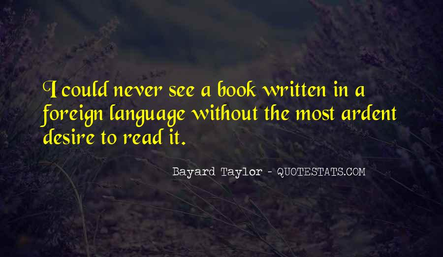 Quotes About The Written Language #820925