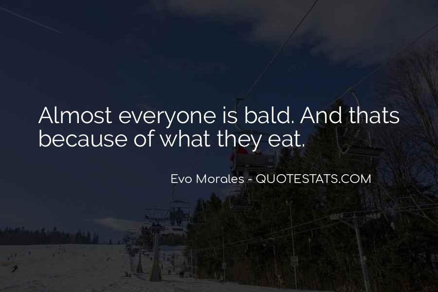 Quotes About Morales #31341