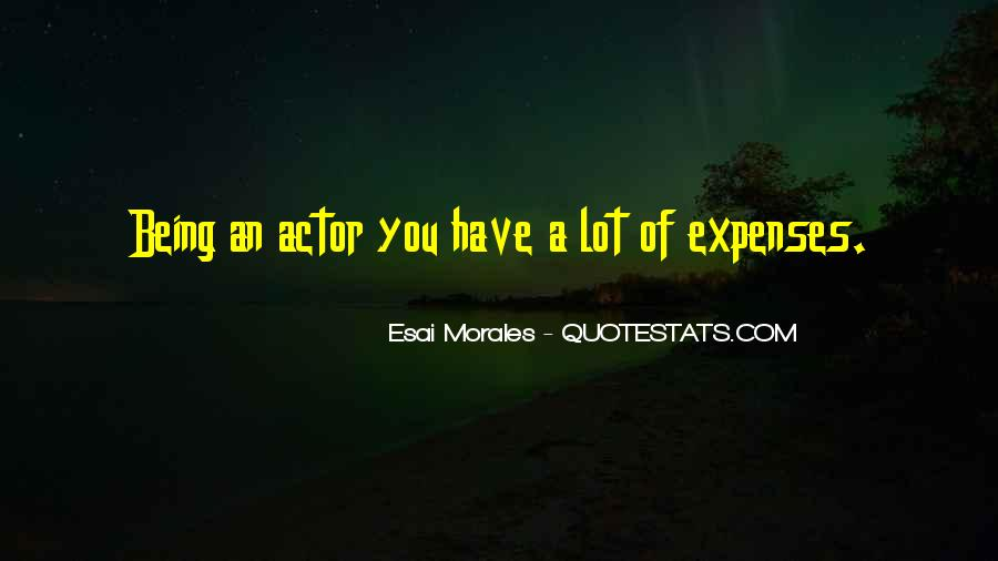 Quotes About Morales #547432
