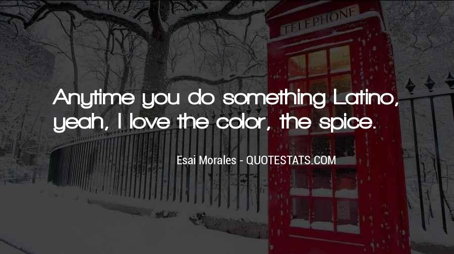 Quotes About Morales #600997