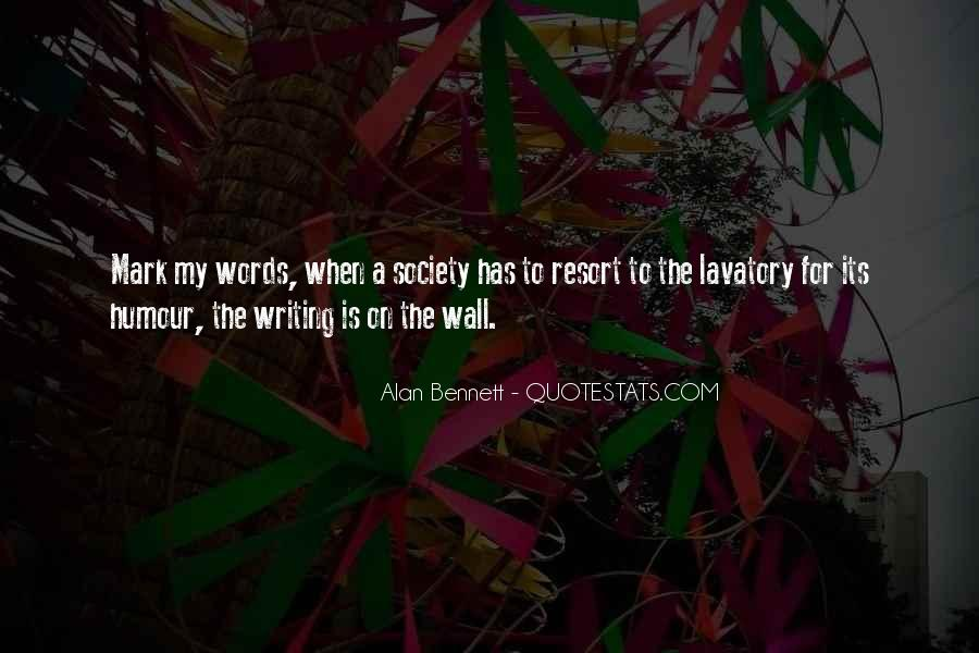 Quotes About The Writing On The Wall #1164799