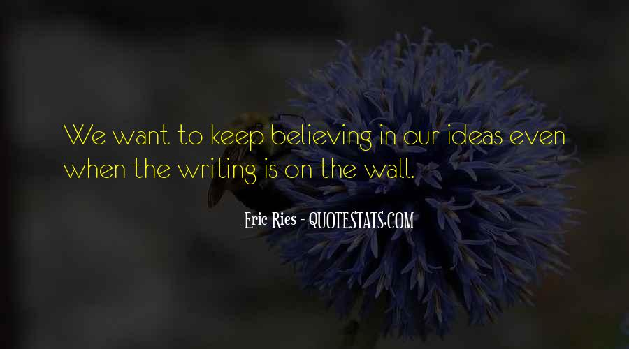 Quotes About The Writing On The Wall #1290892