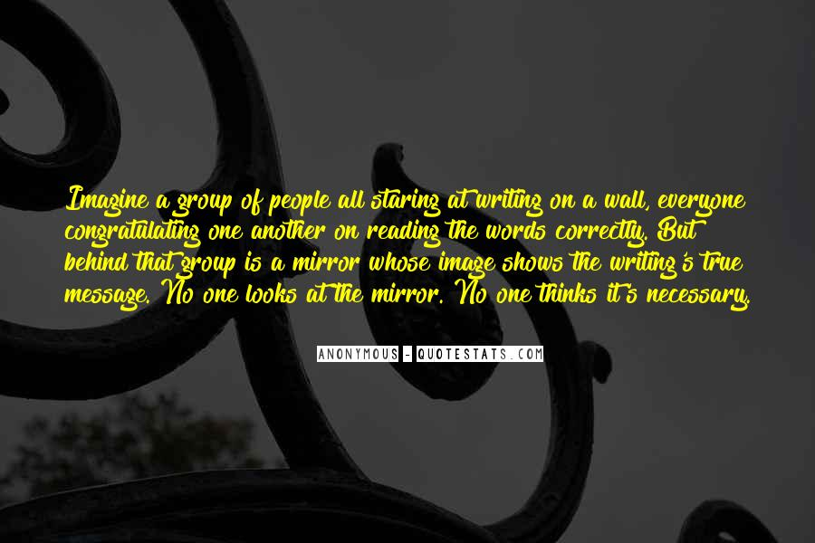 Quotes About The Writing On The Wall #194948