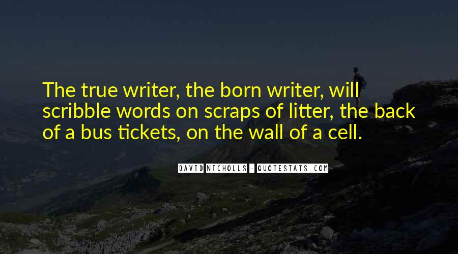 Quotes About The Writing On The Wall #363660