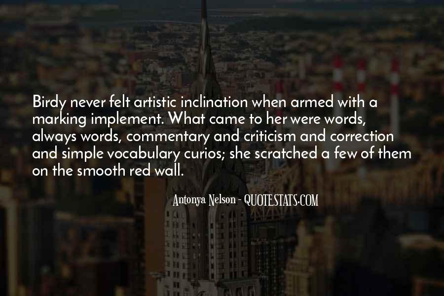 Quotes About The Writing On The Wall #463767
