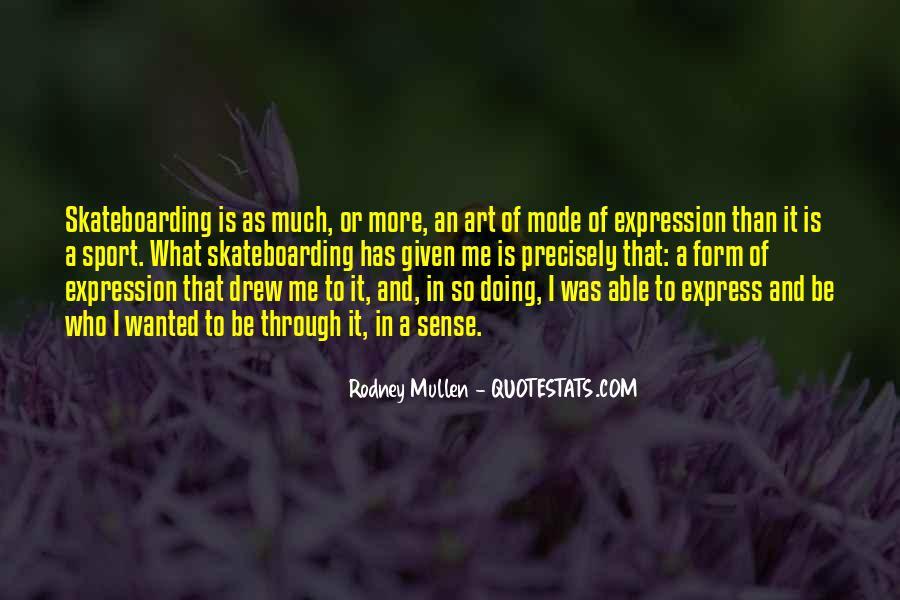 Art Mullen Quotes #1150478