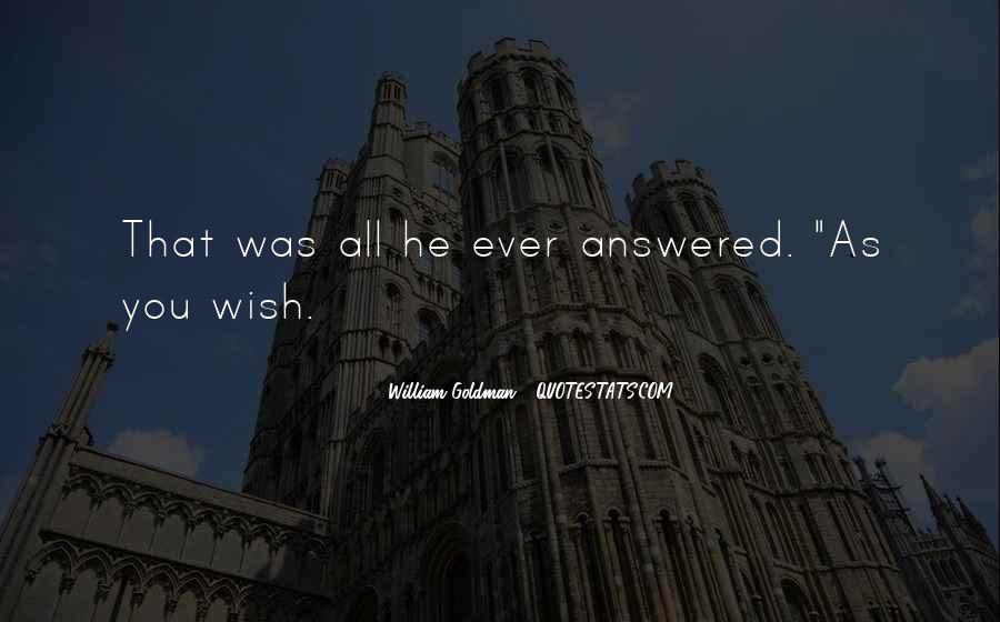 As You Wish Quotes #355636