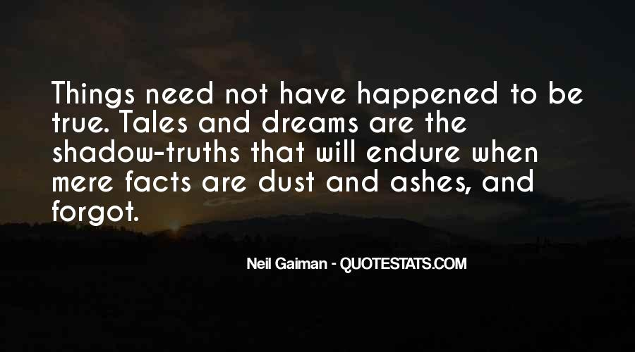 Ashes To Ashes Dust To Dust Quotes #1824759