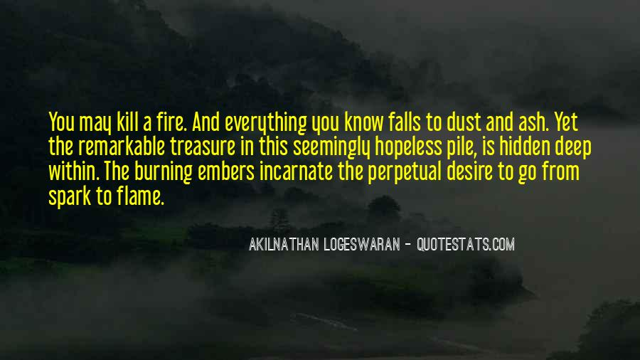 Ashes To Ashes Dust To Dust Quotes #449416