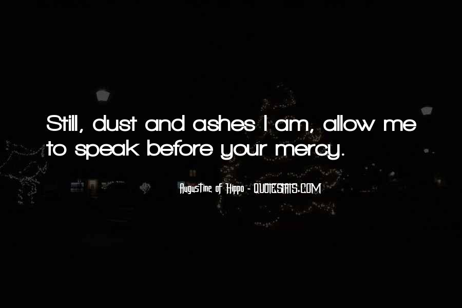Ashes To Ashes Dust To Dust Quotes #575959