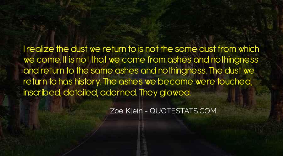 Ashes To Ashes Dust To Dust Quotes #951002