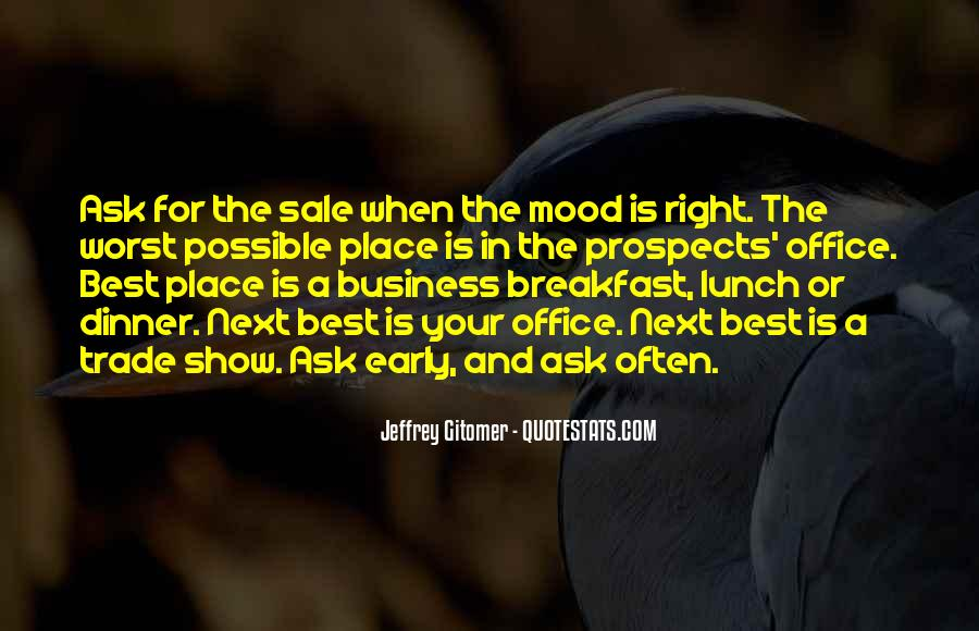 Ask For The Sale Quotes #282370