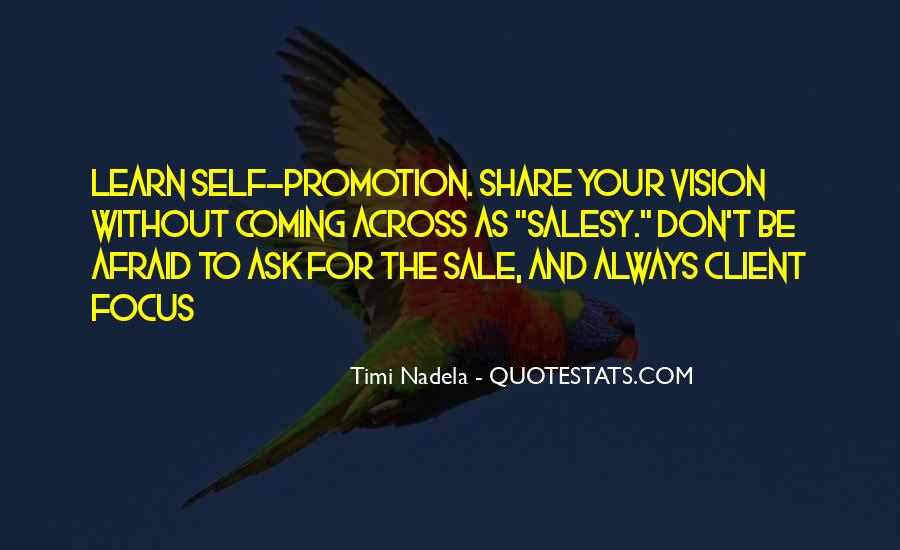 Ask For The Sale Quotes #949094