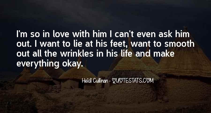 Ask Him Out Quotes #645919