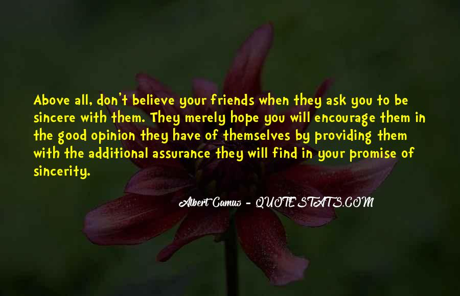 Ask My Opinion Quotes #1123493