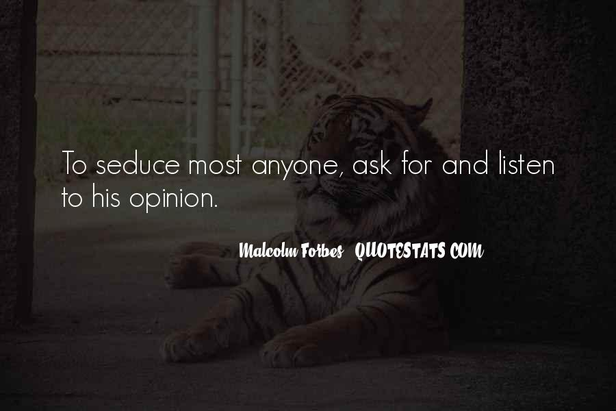Ask My Opinion Quotes #710382