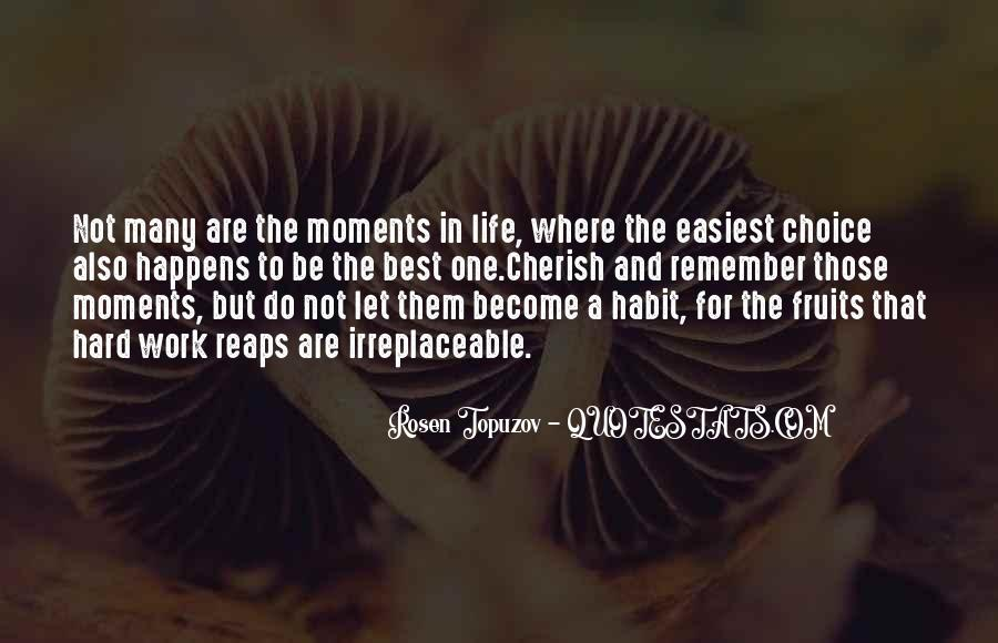 Quotes About Moments And Love #14095