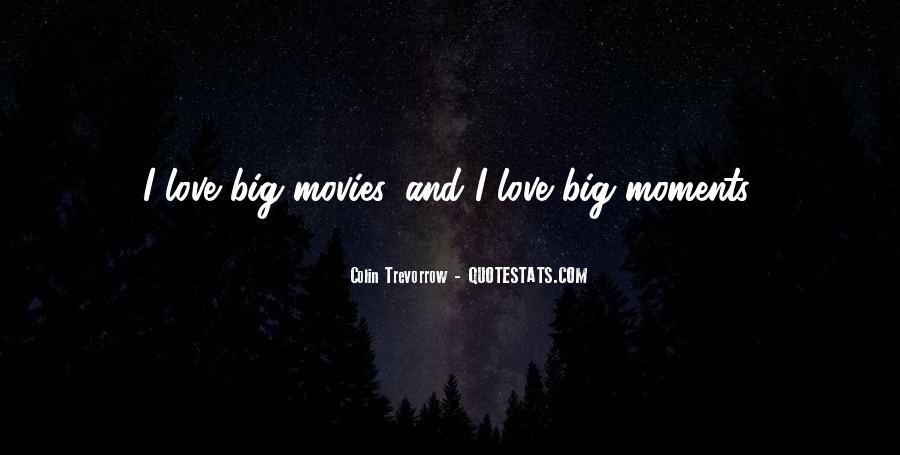 Quotes About Moments And Love #343413