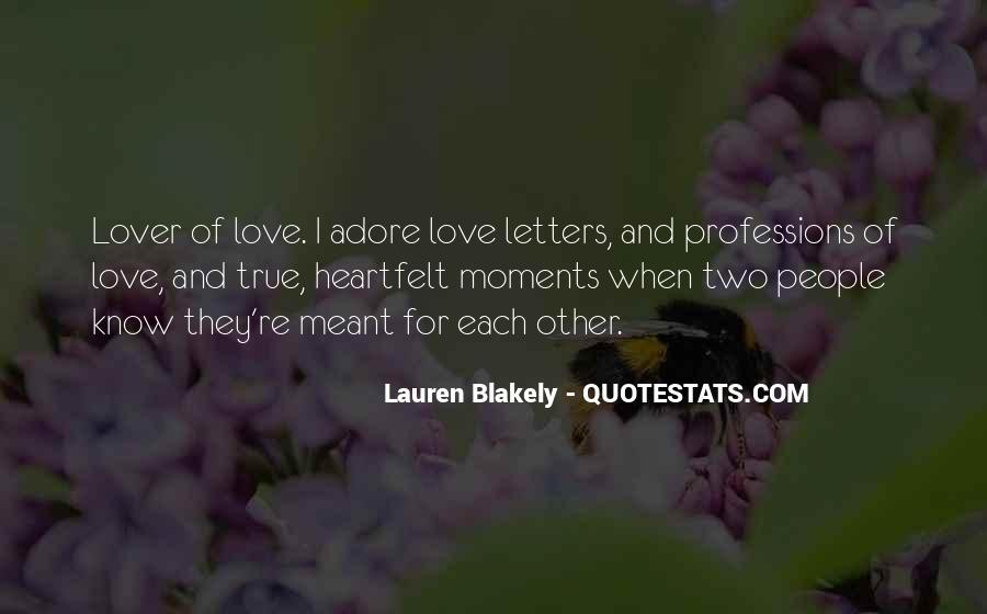 Quotes About Moments And Love #81009