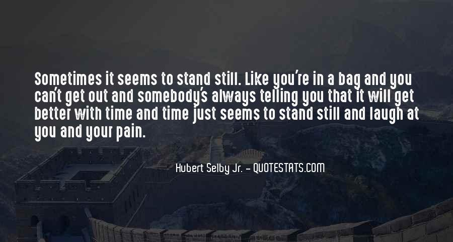 At A Stand Still Quotes #1835200