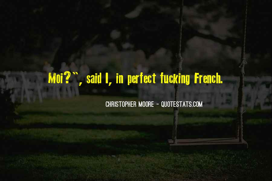 Quotes About Moi #245223