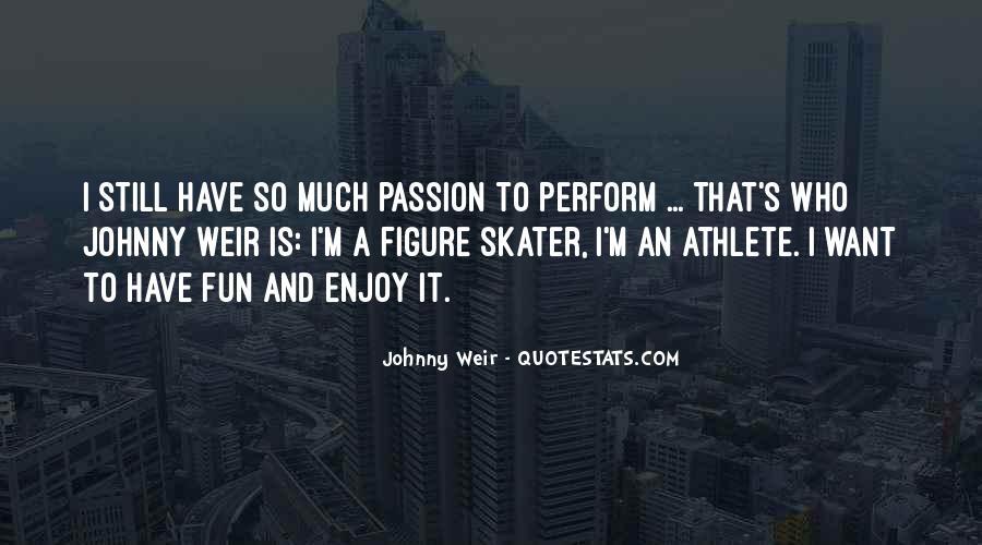 Athlete Passion Quotes #1417453