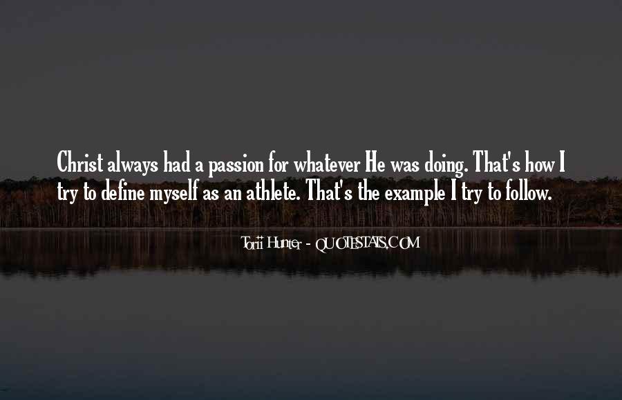 Athlete Passion Quotes #1467249