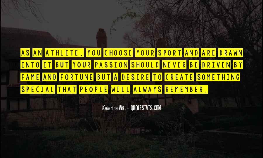 Athlete Passion Quotes #257728