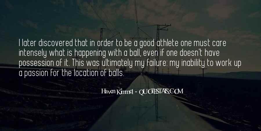 Athlete Passion Quotes #360407