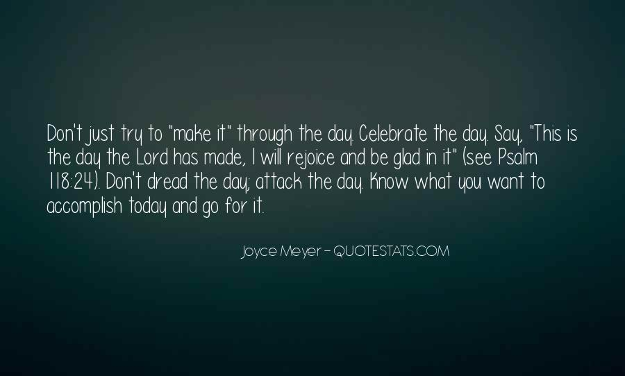 Attack The Day Quotes #986167