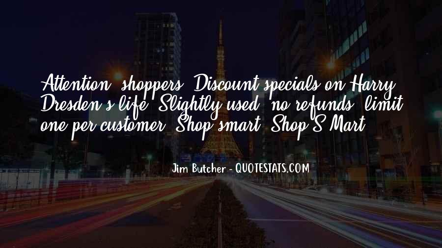 Attention Shoppers Quotes #689792