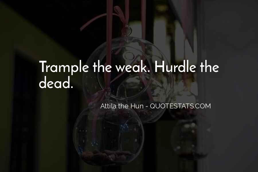 Attila Hun Quotes #1299491