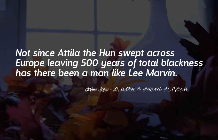 Attila Hun Quotes #197501