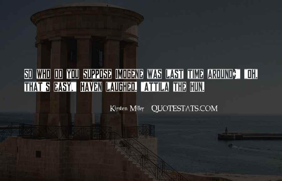 Attila Hun Quotes #529271