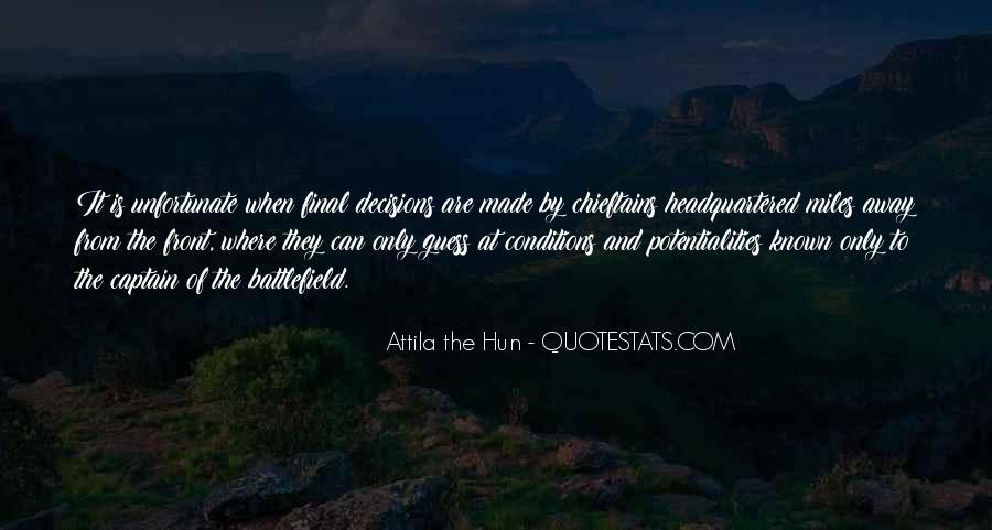 Attila Hun Quotes #762477