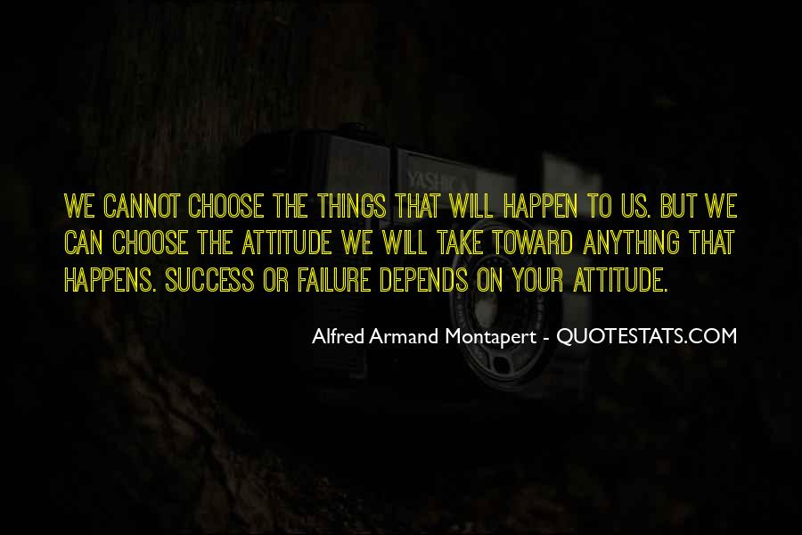 Attitude Depends On You Quotes #1027111