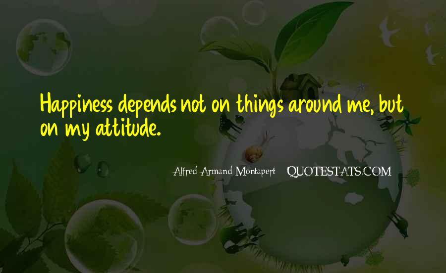 Attitude Depends On You Quotes #1743293