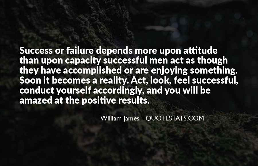 Attitude Depends On You Quotes #1872670