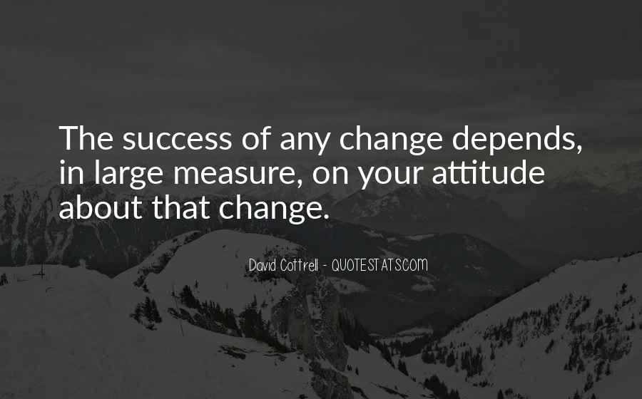 Attitude Depends On You Quotes #32330